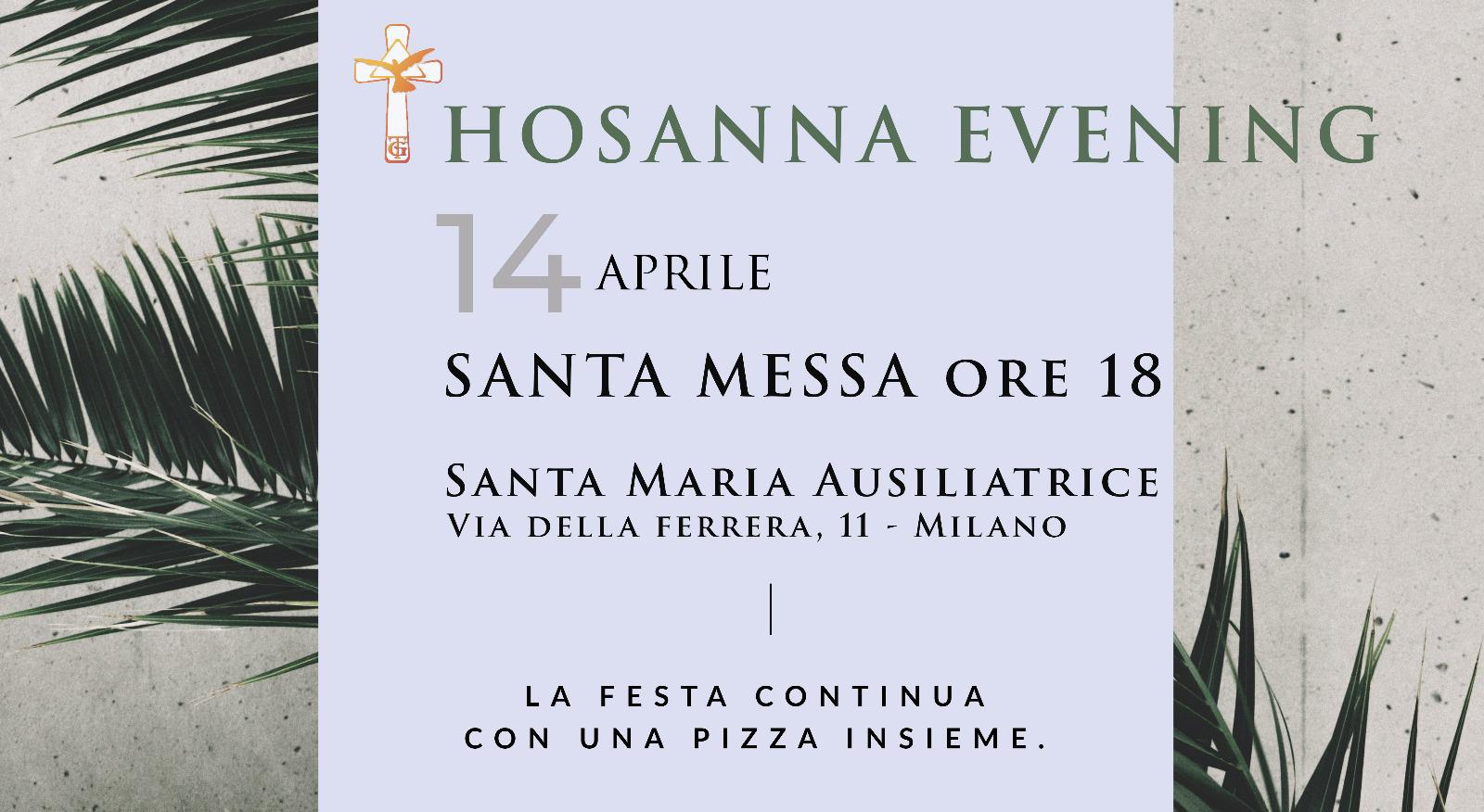 MILANO: HOSANNA EVENING